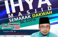 22-09-2016 SS. DATO' DR. MAZA: Ihya Masjid | Jadikan Masjid Sumber Pusat Ilmu