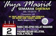 20161102-SS DATO DR ASRI-Ihya Masjid