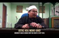 Ustaz Adli Mohd Saad: Mengikuti Nabi Di Bawah Skop Dua Wahyu [02-09-14]
