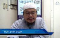 Yayasan Ta'lim: Fiqh Zikir & Doa [09-11-16]