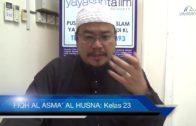 Yayasan Ta'lim: Fiqh Al-Asma' Al-Husna [28-03-17]