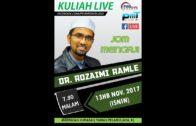 13-11-2017 Dr Rozaimi Ramle : Syarah Riyadhus Solihin