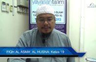 Yayasan Ta'lim: Fiqh Al-Asma' Al-Husna [21-02-17]