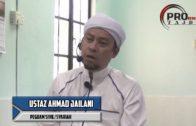 24-02-2017 Ustaz Ahmad Jailani; Tazkirah   Khutbah Jumaat