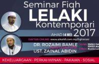 14-05-2017 Dr. Rozaimi Ramle   Ustaz Zainal Abidin: Seminar Fiqh Lelaki