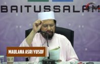 16-07-2017 Maulana Muhammad Asri Yusoff : 99 Usul Dirayat Hadis Ke-10 – Ke-12