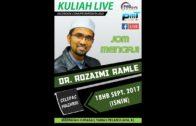18-09-2017 Dr Rozaimi Ramle : Syarah Riyahdus Shalihin | Nikmat Syurga