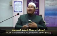 DAURAH ISLAH: Indahnya Islam, Buruknya Bid'ah (Bhg 2) [04-04-15]