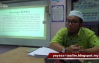 Yayasan Ta'lim: Analisis Hadith-Hadith Palsu Dalam Kitab-Kitab Pondok [22-10-17]