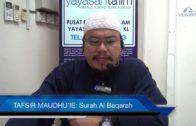 Yayasan Ta'lim: Tafsir Maudhu'ie [10-06-17] (Surah Al Baqarah)