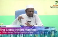 12-08-2017 Ustaz Halim Hassan || Bersahabat Dengan Orang Soleh