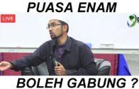 Puasa Enam Boleh Gabung ?    Dr Muhammad Rozaimi Ramle