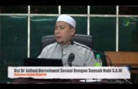 Berselawat Selari Dengan Sunnah Nabi S.A.W||Ust Dr Ahmad Jailani