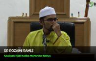 9 Mac 2016 | Dr Rozaimi Ramle || Keadaan Nabi Ketika Menerima Wahyu