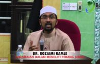 DR  ROZAIMI RAMLE  : KEDAMAIAN DALAM MENELITI PERANG JAMAL