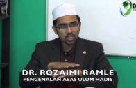 28 NOV 2015 : DR  ROZAIMI RAMLE – PENGENALAN ASAS ULUM HADIS