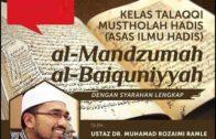 SIRI 2|| Talaqqi Mustholah Hadis || Dr Rozaimi Ramle