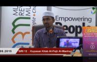 SIRI 12|| Al-Fiqh Al-Manhaji || DR ROZAIMI RAMLE