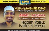 29-03-15   Hadith Palsu: Faktor&Kesan    DR ROZAIMI RAMLE