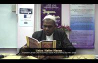 25-05-2014 USTAZ HALIM HASSAN Tajuk : Konsekunensi Cinta Kepada Nabi Saw