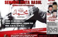 23-11-2013 DR MOHD ASRI / DRMAZA & DR JOHARI MAT & DR ABDULLAH YASIN Tajuk: Seminar Cinta Rasul