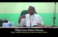 01-09-2013 USTAZ HALIM HASSAN Tajuk : Khabar Berita Dari Nabi Saw Tentang Akhir Zaman