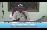 31-08-2013 USTAZ HALIM HASSAN Tajuk : Al-Quran Menceritakan Hari Kematian
