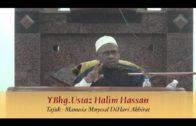 03-08-2013 USTAZ HALIM HASSAN Tajuk : Manusia Menyesal DiHari Akhirat