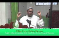 13-05-2013 USTAZ HALIM HASSAN Tajuk : Allah Menjadikan Mati Dan Hidup Untuk Menguji Hambanya