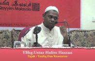 25-12-2012 USTAZ HALIM HASSAN Tajuk: Taufiq Dan Kesesatan