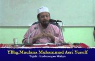 23-12-2012 MAULANA MUHAMMAD ASRI Tajuk : Kedatangan Wahyu