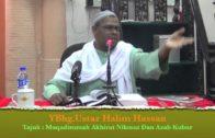 21-12-2012 USTAZ HALIM HASSAN Tajuk : Muqaddimah Akhirat Nikmat Dan Azab Kubur