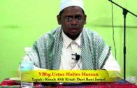 30-09-2012 USTAZ HALIM HASSAN Tajuk : Kisah Ahli Kitab Dari Bani Israel