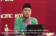 SEMINAR TASAWWUF- Ketulenan Tasawwuf & Tareqat Mengikut Ai-Quran & Sunnah, Dr Ahmad Jailani,