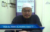 Yayasan Ta'lim: Fiqh Al-Asma' Al-Husna [07-02-17]