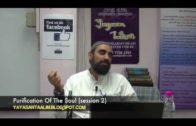 Yayasan Ta'lim: Purification Of The Soul (Session 2) [04-07-13]