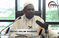 13-05-2016 Ustaz Halim Hassan: Bab Puasa | Siri 1