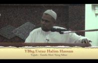 17-08-2013 USTAZ HALIM HASSAN Tajuk : Tanda Hati Yang Sihat & Mengharapkan Keampunan Allah Swt