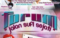 27-08-2016 : FORUM | Jalan Sufi Sejati | SS. Dato' Dr. Maza | Maulana Asri Yusuf