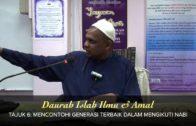 DAURAH ISLAH: Mencontohi Generasi Terbaik Dalam Mengikuti Nabi [28-03-15]