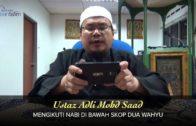 Ustaz Adli Mohd Saad: Mengikuti Nabi Di Bawah Skop Dua Wahyu [21-09-15]