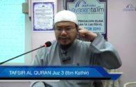 Yayasan Ta'lim: Tafsir Al-Qur'an Juz 3 (Ibn Kathir) [02-02-16]
