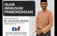 20-02-2019 Dr. Rozaimi Ramle: Islam  Memusuhi Pembohongan