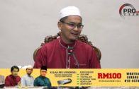 07-04-2019 Ustaz Rizal Azizan: Wasiat Nabi SAW