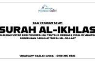 Q&A Yayasan Ta'lim: Fadhilat Surah Al-Ikhlas