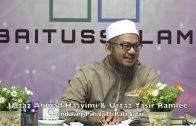 20200308 Ustaz Ahmad Hasyimi & Ustaz Yasir Ramlee : Mendulang Pahala Di Kala Safar