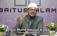 20200316 Ustaz Mohd Khairil Anwar : Syarah Bulughulmaram