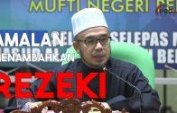 Apakah Amalan Menambahkan Rezeki Kita ~ Dr. Maza