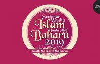(Bahagian 2) Seminar Wanita Islam Pada Alaf Baharu 2019   Dato Dr. Abd Basit Hj Abd Rahman