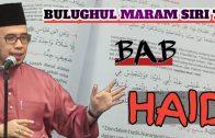 BULUGHUL MARAM SIRI 76  BAB HAID | SS Dato Dr MAZA